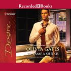 To Tame a Sheikh by Olivia Gates