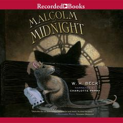 Malcolm at Midnight by W. H. Beck