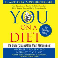 You: On a Diet, Revised Edition by Michael F. Roizen, MD, Mehmet Oz, Mehmet C. Oz, MD
