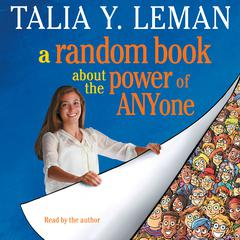 A Random Book about the Power of Anyone by Talia Leman, Talia Y. Leman