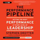 The Performance Pipeline by Stephen Drotter