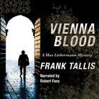 Vienna Blood by Frank Tallis
