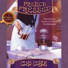 French Pressed by Cleo Coyle