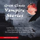 Great Classic Vampire Stories by various authors