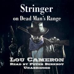 Stringer on Dead Man's Range by Lou Cameron