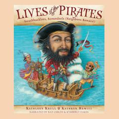 Lives of the Pirates by Kathleen Krull, Kathryn Hewitt