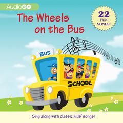 The Wheels on the Bus by AudioGO
