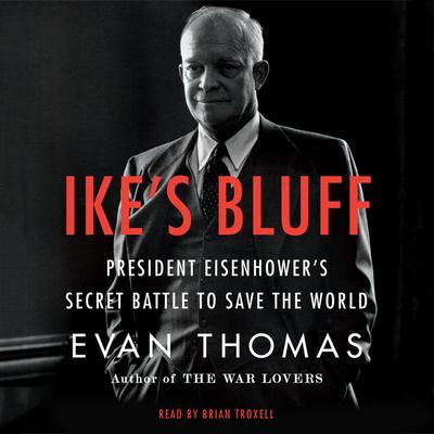 Ike's Bluff by Evan Thomas