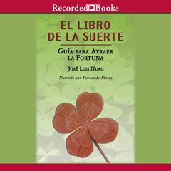 El libro de la suerte by José Luis Nuag