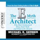 The E-Myth Architect by Michael E. Gerber, Norbert C. Lemermeyer