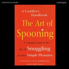 The Art of Spooning by Jim Grace, Lisa Goldblatt Grace