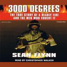 3000 Degrees by Sean Flynn