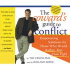 The Coward's Guide to Conflict by Timothy Ursiny, PhD