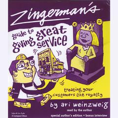 Zingerman's Guide to Giving Great Service by Ari Weinzweig