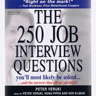 The 250 Job Interview Questions You'll Most Likely Be Asked … by Peter Veruki