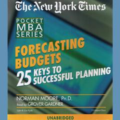 Forecasting Budgets by Norman Moore, PhD
