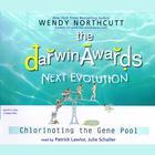 The Darwin Awards: Next Evolution by Wendy Northcutt