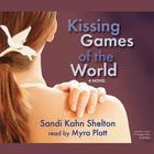 Kissing Games of the World by Sandi Kahn Shelton