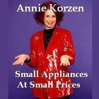 Small Appliances at Small Prices by Annie Korzen