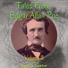 Tales from Edgar Allan Poe, Vol. 3 by Edgar Allan Poe