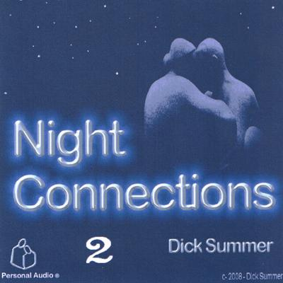 Night Connections 2 by Dick Summer