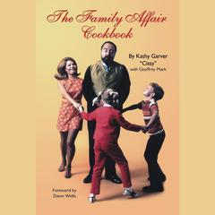 The Family Affair Cookbook by Kathy Garver