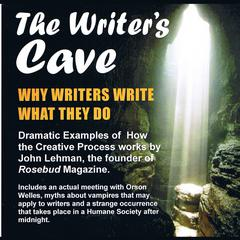 The Writer's Cave by John Lehman