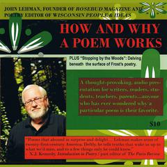 How and Why a Poem Works by John Lehman