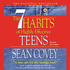The 7 Habits of Highly Effective Teens by Sean Covey