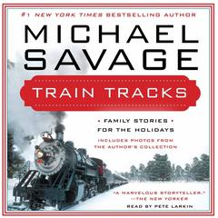 Train Tracks by Michael Savage