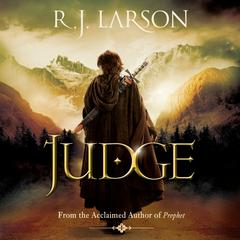 Judge by R. J. Larson