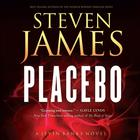Placebo by Steven James