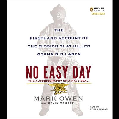 No Easy Day by Mark Owen, Kevin Maurer
