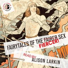 Fairy Tales of the Fiercer Sex by Miss Mulock
