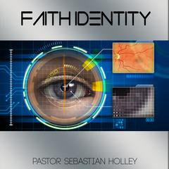 Faith Identity by Sebastian Holley