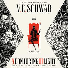 A Conjuring of Light by V. E. Schwab