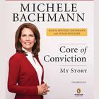 Core of Conviction by Michele Bachmann, Susan Ericksen