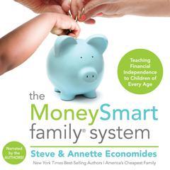 The MoneySmart Family System by Steve Economides, Annette Economides