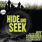 Hide and Seek by Jeff Struecker, Alton Gansky