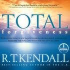 Total Forgiveness by R. T. Kendall
