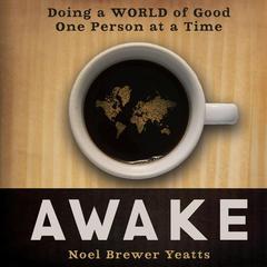 Awake by Noel Brewer Yeatts