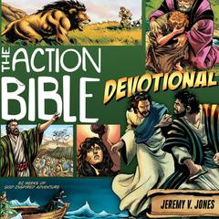 The Action Bible Devotional by Jeremy V. Jones
