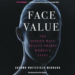 Face Value by Autumn Whitefield-Madrano