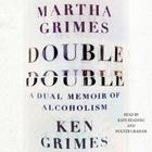 Double Double by Martha Grimes, Ken Grimes