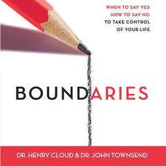 Boundaries by Dr. Henry Cloud, Dr. John Townsend