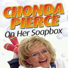 Chonda Pierce on Her Soapbox by Chonda Pierce