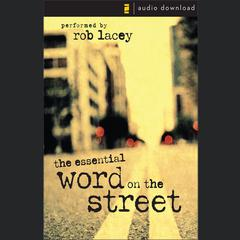 The Essential Word on the Street by Rob Lacey