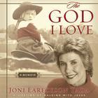 The God I Love by Joni Eareckson Tada