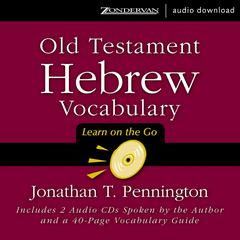 Old Testament Hebrew Vocabulary by Jonathan T. Pennington