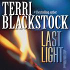 Last Light by Terri Blackstock